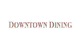 Downtown Dining